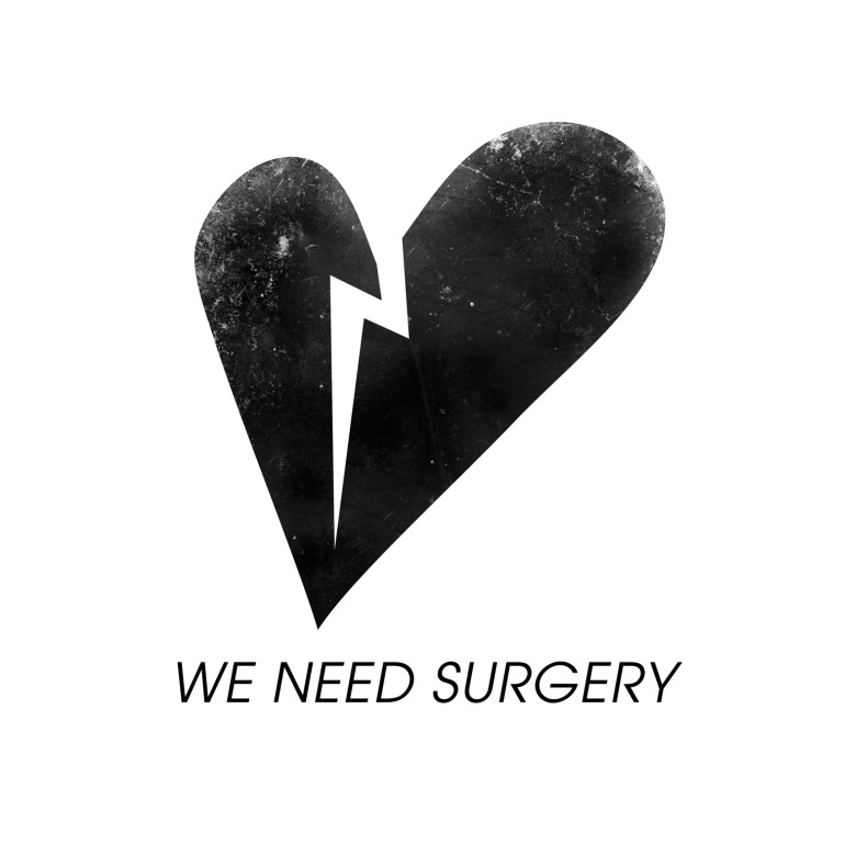 We Need Surgery